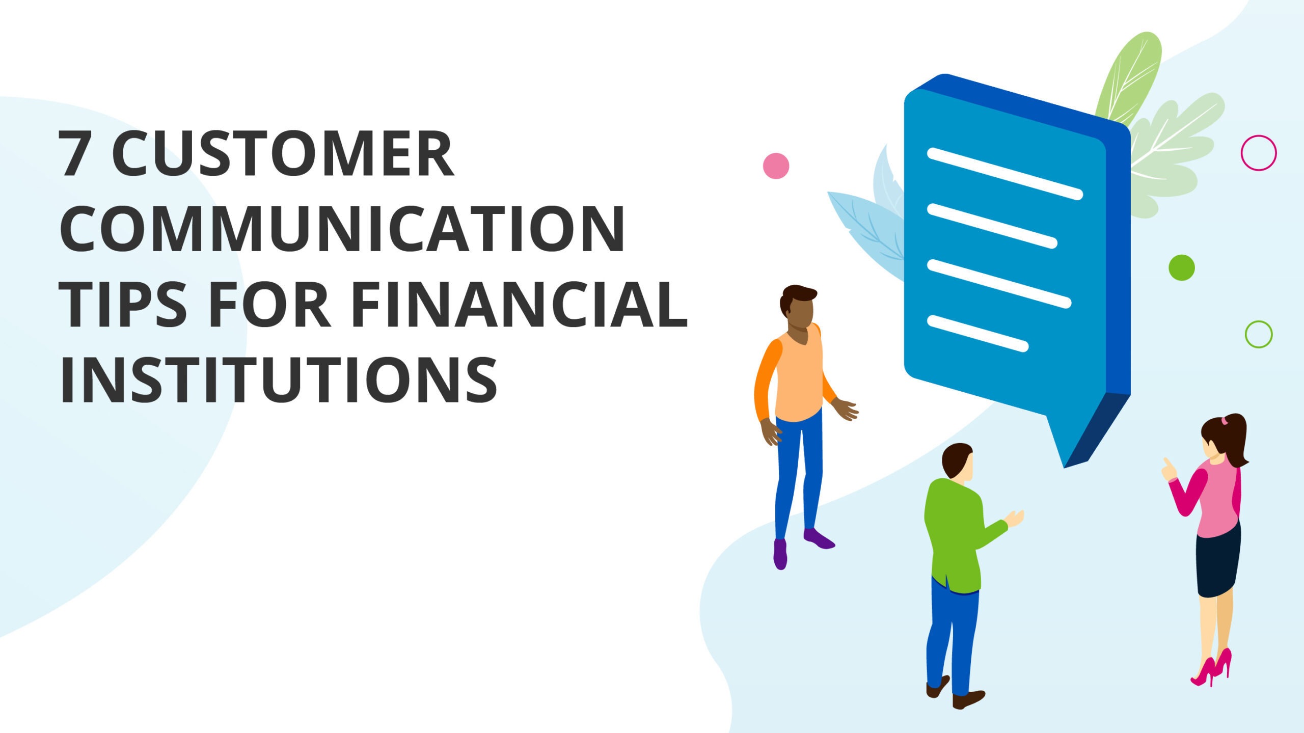 7 Customer Communication Tips for Financial Institutions